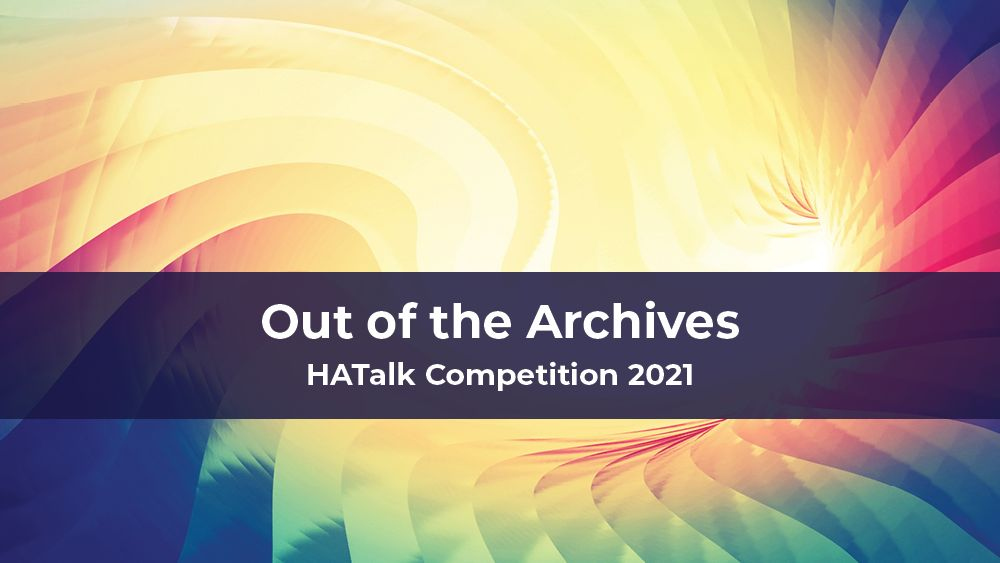 Hatalk-competition-2021-out-of-the-archives