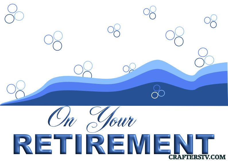 Retirement greeting card for April 2021 by Crafters TV and Anino