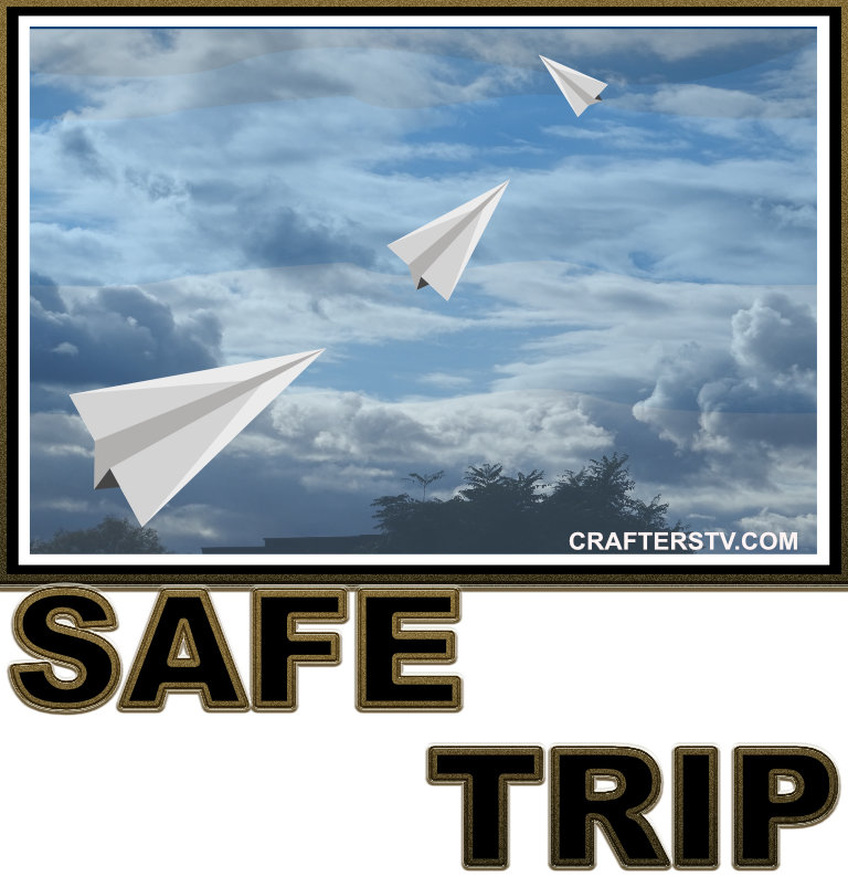 Safe trip greeting card for April 2021 by Crafters TV and Anino