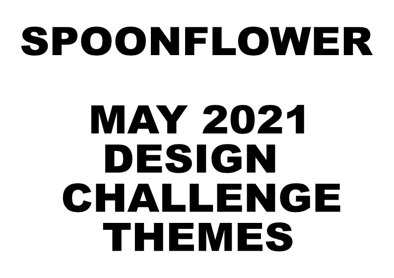 Spoonflower-design-challenge-themes-May-2021