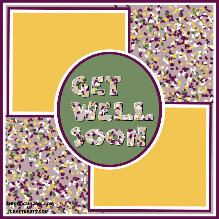 Get well soon greeting card for May 2021 by Crafters TV and Anin
