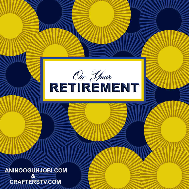 Retirement greeting card for July 2021 by crafters tv and Anino