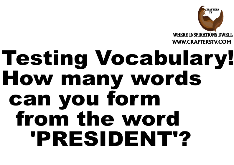 Testing-vocabulary-the-word-President-by-Crafters-TV